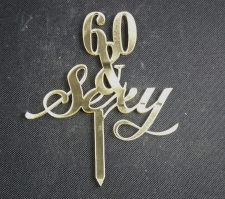 Mirror Topper - 60 & Sexy - Gold