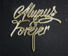 Mirror Topper - Always & Forever - Gold